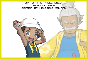 The Day of the Preschooler in the Reign of Lana, Season of Akala Island