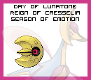 Day of Lunatone in the Reign of Cresselia, Season of Emotion